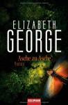 Asche zu Asche - Elizabeth George