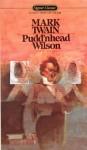 Pudd'nhead Wilson - Mark Twain, Wright Morris