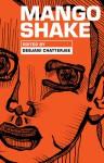 Mango Shake - Debjani Chatterjee
