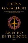 An Echo in the Bone (Outlander) - Diana Gabaldon