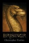 Brisingr (Dziedzictwo, #3) - Christopher Paolini, Paulina Braiter