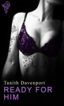Ready For Him - Tanith Davenport