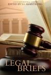 Legal Briefs - Blaine D. Arden, Cari Z., Gryvon, Salome Wilde, Stella Harris, Kelly Rand