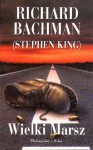Wielki Marsz - Richard Bachman