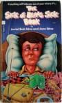The Sick of Being Sick Book - R.L. Stine, Jovial Bob Stine
