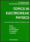 Topics in Electroweak Physics: Proceedings of the Eleventh Lake Louise Winter Institute: Lake Louise, Alberta, Canada, 18-24 February 1996 - A. Astbury, J.L. Pinfold, B.A. Campbell