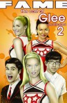 Fame: Glee #2 - Tara Broeckel, Tara Broekell, Joe Phillips