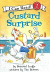 Custard Surprise - Bernard Lodge, Tim Bowers