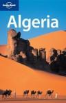 Algeria - Anthony Ham, Anthony Sattin, Nana Luckham, Lonely Planet