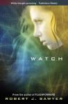 Watch - Robert J. Sawyer