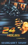 Twenty Four Hours - Margaret Mahy