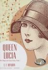 Queen Lucia - E.F. Benson, Wanda McCaddon