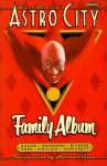 Astro City Vol. 3: Family Album - Kurt Busiek, Alex Ross, Brent Anderson