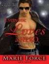 Everyone Loves a Hero: And That's the Problem - Marie Force, Tanya Eby