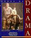 Types of Drama: Plays and Essays - Sylvan Barnet, William Burto, Morton Berman