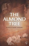 The Almond Tree - Michelle Cohen Corasanti