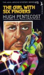 The Girl with Six Fingers - Hugh Pentecost