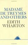 Madame de Treymes and Others - Edith Wharton
