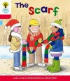The Scarf (Oxford Reading Tree, Stage 4, More Stories B) - Roderick Hunt, Alex Brychta