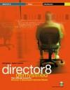 Director 8 Demystified [With] - Phil Gross, Jason Roberts