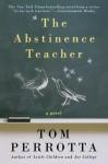 The Abstinence Teacher (Reading Group Gold) - Tom Perrotta