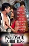 Passionate Exhibitions - Kim Knox, Mia Jae, Maggie Wells, Ella Drake, Voirey Linger, Darby York, Lexie Donovan, Evelyn Jules