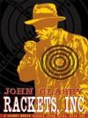 Rackets, Inc.: A Johnny Merak Classic Crime Novel - John Glasby