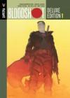 Bloodshot Deluxe Edition Book 1 Hc - Duane Swierczynski, Warren Simons, Jody LeHeup, Manuel Garcia, Barry Kitson, Arturo Lozzi