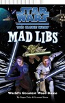 Star Wars: The Clone Wars Mad Libs - Roger Price, Roger Price