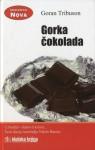 Gorka čokolada - Goran Tribuson