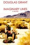Imaginary Lines - Douglas Grant