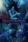 The Stuff of Dreams: The Weird Stories of Edward Lucas White - Edward Lucas White
