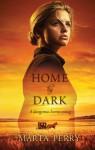 Home By Dark - Marta Perry