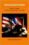 Life in Custer's Cavalry: Diaries and Letters of Albert and Jennie Barnitz, 1867-1868 - Albert Barnitz, Jennie Barnitz, Robert M. Utley