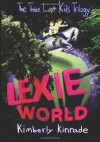 Lexie World - Kimberly Kinrade