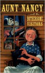 Aunt Nancy and the Bothersome Visitors - Phyllis Root, David Parkins (Illustrator)