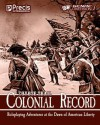Coyote Trail: Colonial Record: America's Fight for Liberty - Jake Parker, Brett M. Bernstein, Sheryl Nantus