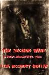 The Second Wave: A Post-Apocalyptic Tale - Lisa McCourt Hollar