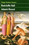 Adam's Breed - Radclyffe Hall