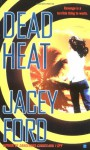 Dead Heat - Jacey Ford