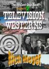 99-Cent Quiz Book Volume 2: Television Westerns - Rich Meyer