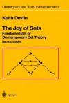 The Joy of Sets: Fundamentals of Contemporary Set Theory - Keith J. Devlin