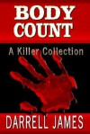 Body Count: A Killer Collection - Darrell James
