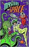 Mystery in Space (Pulp Fiction Library) - Gardner F. Fox, Virgil Finlay, Edmond Hamilton, Len Wein, Paul Levitz, Jack Kirby, Frank Frazetta, Joe Kubert, Alex Toth