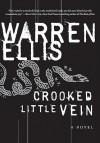 Crooked Little Vein (P.S.) - Warren Ellis