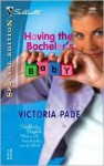 Having the Bachelor's Baby - Victoria Pade