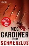 Schmerzlos: Thriller (German Edition) - Meg Gardiner, Tamara Rapp, Bea Reiter
