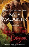 Love in the Time of Dragons: A Novel of the Light Dragons - Katie MacAlister