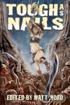 Tough as Nails - Jeffrey Angus, Matt Nord, David Hayes, Andrew G. Dombalagian