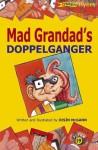 Mad Grandad's Doppelganger - Oisin McGann